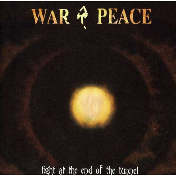 War & Peace - Light at the End of the Tunnel