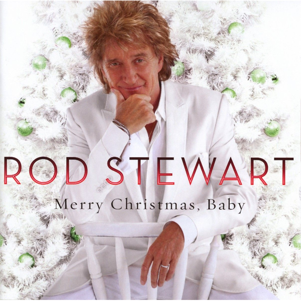 Stewart,Rod - Merry Christmas, Baby