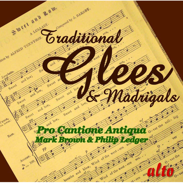 Brown/Ledger/Pro Cantione Antiqua - Traditional Glees & Madrigals