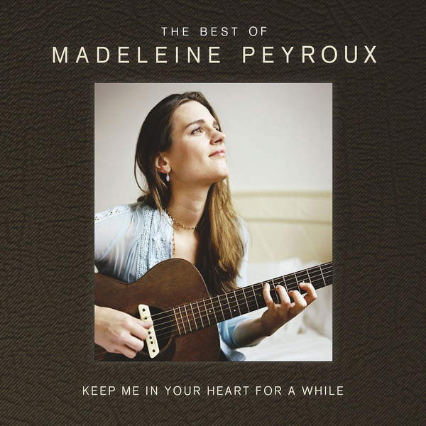 Peyroux,Madeleine - Keep Me In Your Heart For A While: Best Of