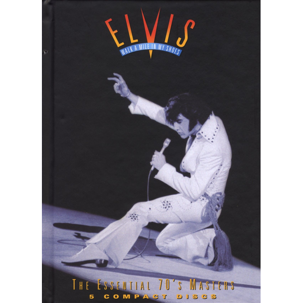 Presley,Elvis - Walk A Mile In My Shoes-The Essential 70s Master