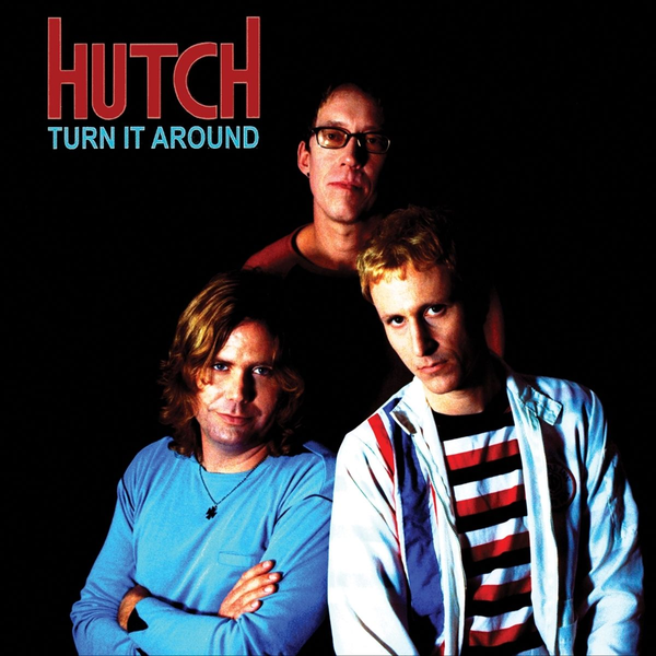 Hutch Turn It Around