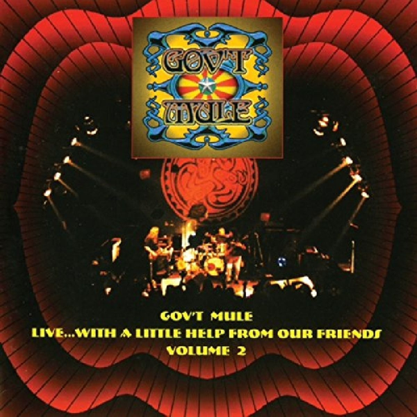 Gov't Mule - Live...With a Little Help from Our Friends, Vol. 2