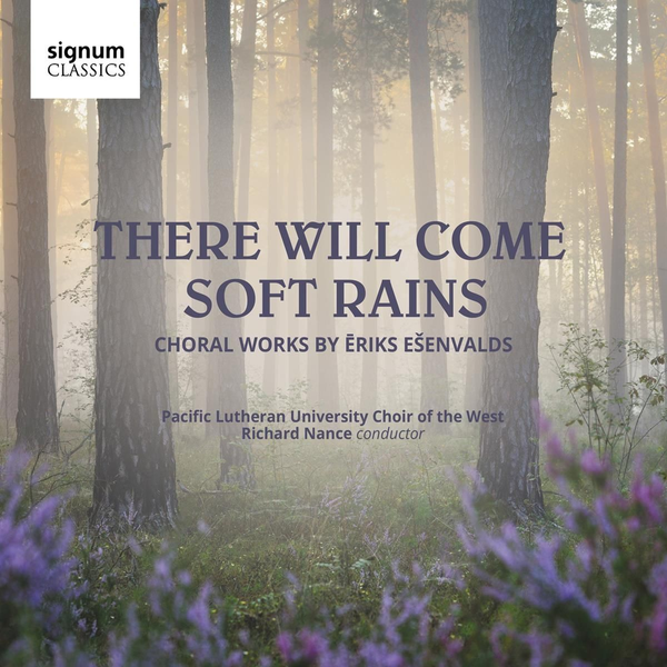 Nance/The Pacific Lutheran University Choir - There will come soft Rains