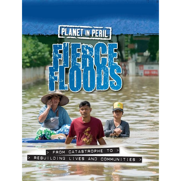 Senker, Cath - Hachette UK Fierce Floods book English Hardcover 32 pages