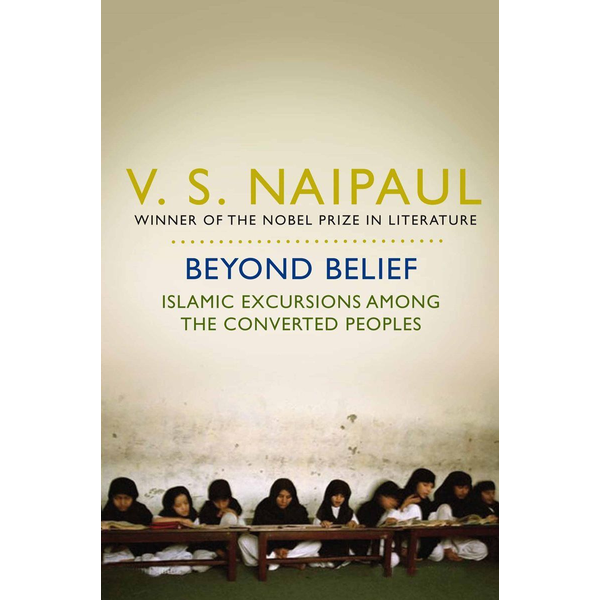 Naipaul, V. S. - ISBN Beyond Belief book English Paperback 448 pages