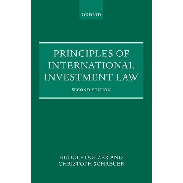 Rudolf Dolzer, Christoph Schreuer - ISBN Principles of International Investment Law book English Paperback 454 pages