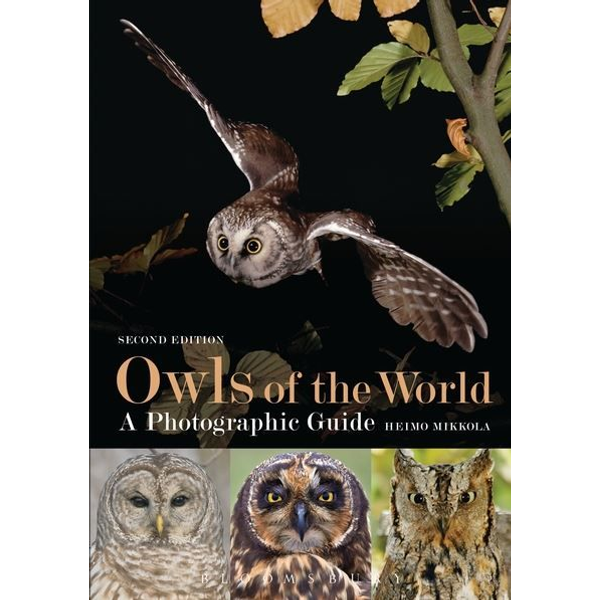 Heimo Mikkola - ISBN Owls of the World - A Photographic Guide (Second Edition)