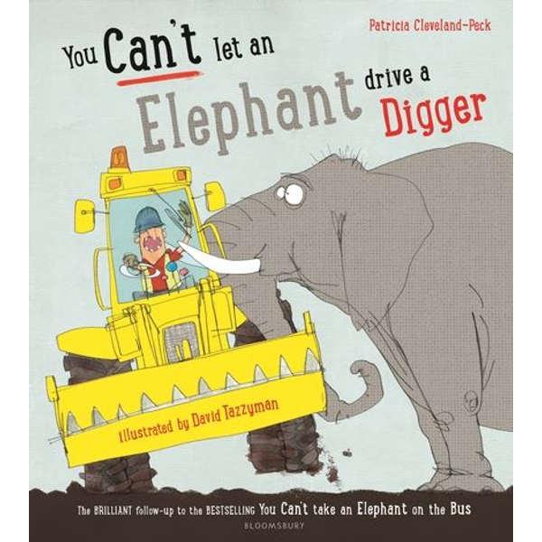 Cleveland-Peck, Patricia - ISBN You Can't Let an Elephant Drive a Digger
