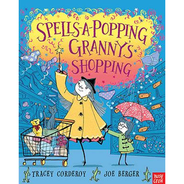 Corderoy, Tracey - Allen & Unwin Spells-A-Popping, Granny's Shopping book English Paperback 32 pages