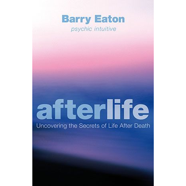 Eaton, Barry - Allen & Unwin Afterlife book Health, mind & body English Paperback 304 pages