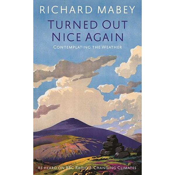 Richard Mabey - Allen & Unwin Turned Out Nice Again book Science & nature English Hardcover 96 pages