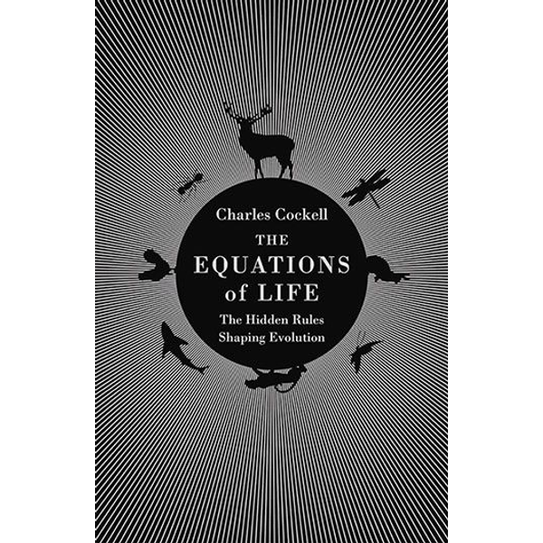 Cockell, Charles - ISBN The Equations of Life book Hardcover 352 pages