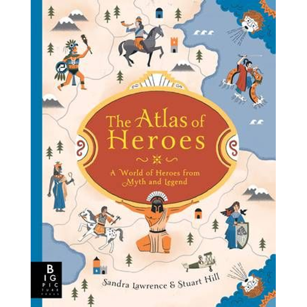 Lawrence, Sandra - ISBN The Atlas of Heroes book Hardcover 64 pages