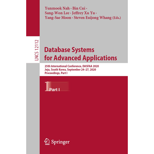 Springer International Publishing - Database Systems for Advanced Applications - 25th International Conference, DASFAA 2020, Jeju, South Korea, September 24–27, 2020, Proceedings, Part I