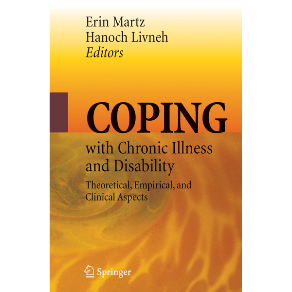 Springer US - Coping with Chronic Illness and Disability - Theoretical, Empirical, and Clinical Aspects