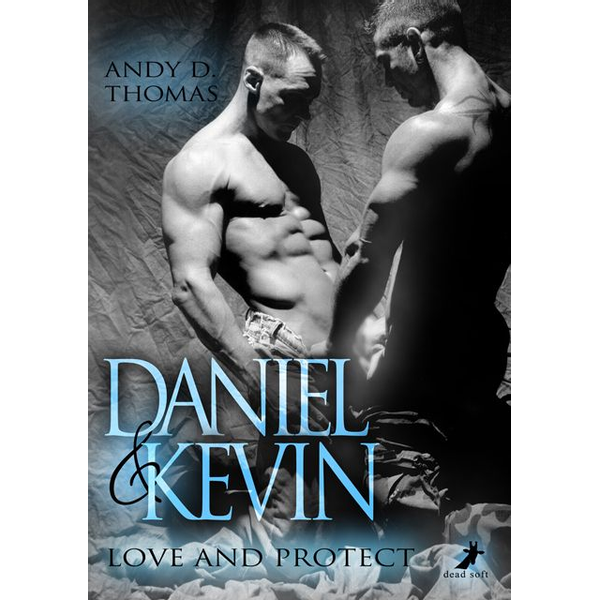 Andy D. Thomas - Daniel & Kevin: Love and Protect