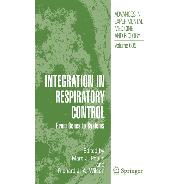 Springer US - Integration in Respiratory Control - From Genes to Systems