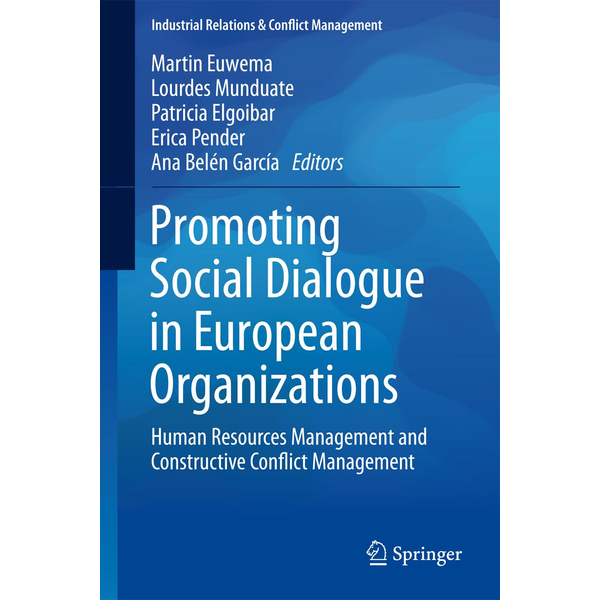 Springer International Publishing - Promoting Social Dialogue in European Organizations - Human Resources Management and Constructive Conflict Management