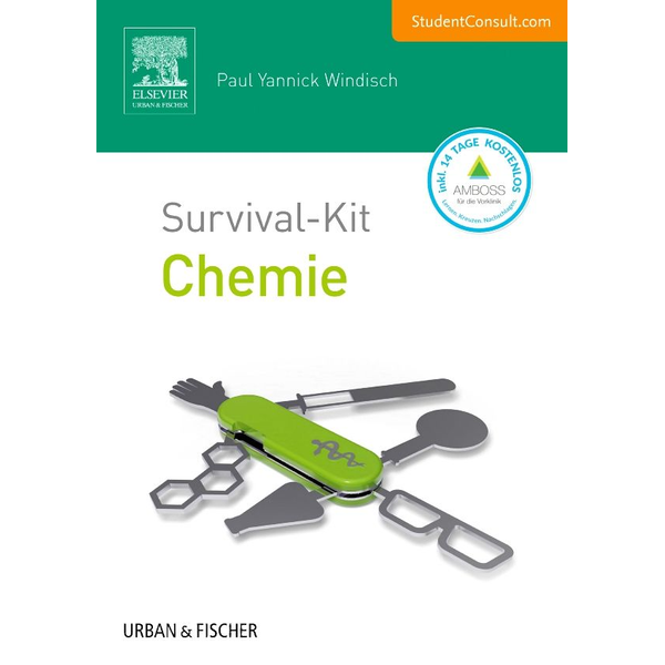 Paul Yannick Windisch - Survival-Kit Chemie - Mit StudentConsult-Zugang