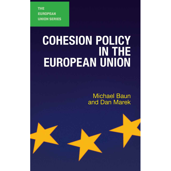 Dan Marek - Cohesion Policy in the European Union