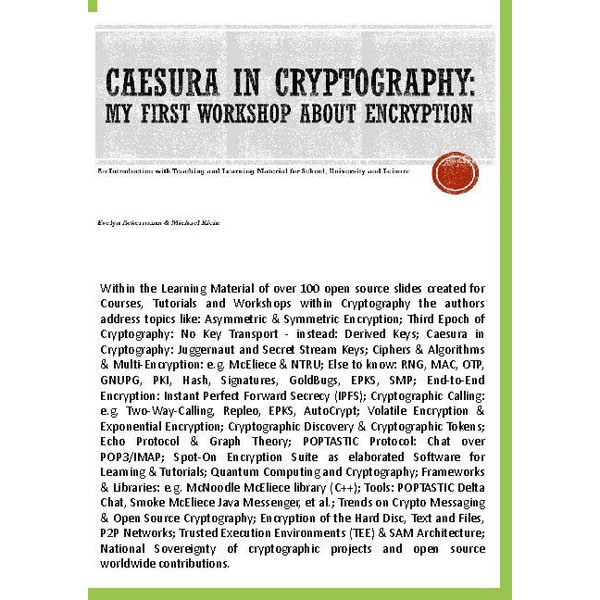 Evelyn Ackermann - Caesura in Cryptography [Paperback] - My first Workshop about Encryption - An Introduction with Teaching and Learning Material for School, University and Leisure.