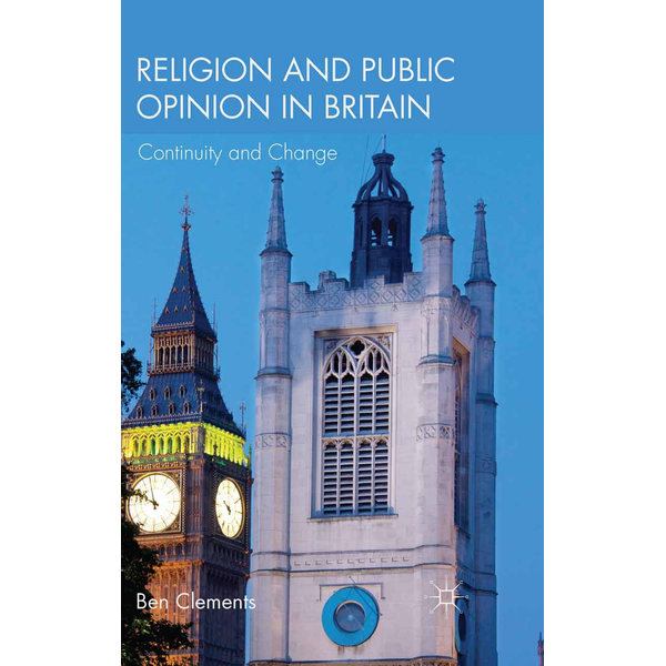 B. Clements - Religion and Public Opinion in Britain - Continuity and Change