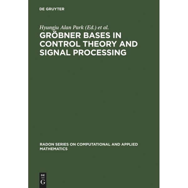 De Gruyter - Gröbner Bases in Control Theory and Signal Processing