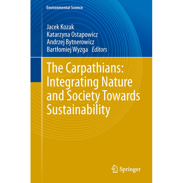 Springer Berlin - The Carpathians: Integrating Nature and Society Towards Sustainability