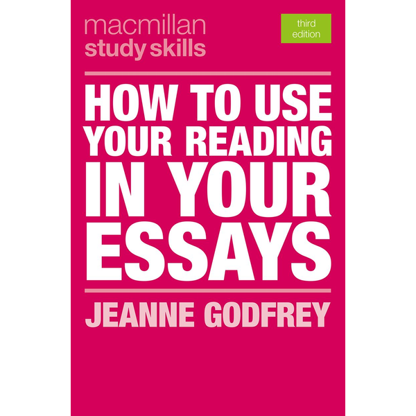 Jeanne Godfrey - How to Use Your Reading in Your Essays