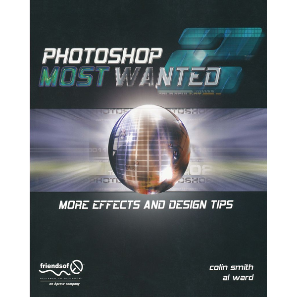 Al Ward - Photoshop Most Wanted 2 - More Effects and Design Tips
