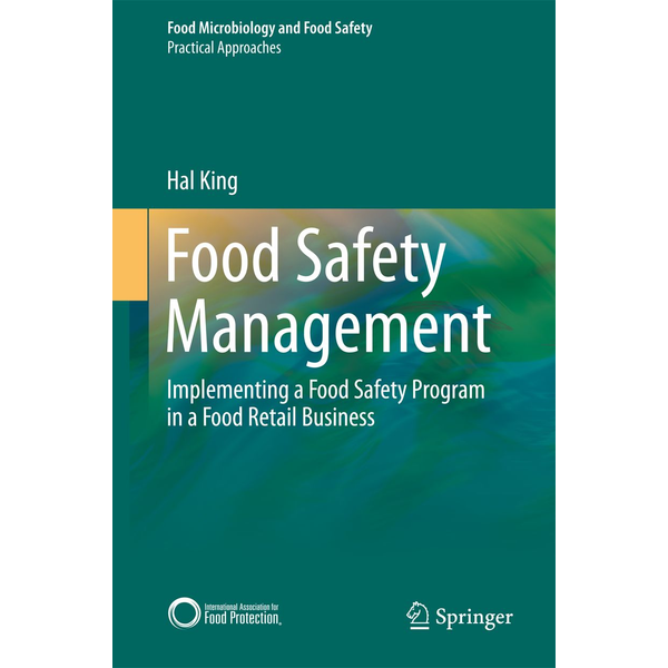 Hal King - Food Safety Management - Implementing a Food Safety Program in a Food Retail Business