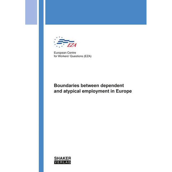 European Centre for Workers' Questions (EZA) - Boundaries between dependent and atypical employment in Europe