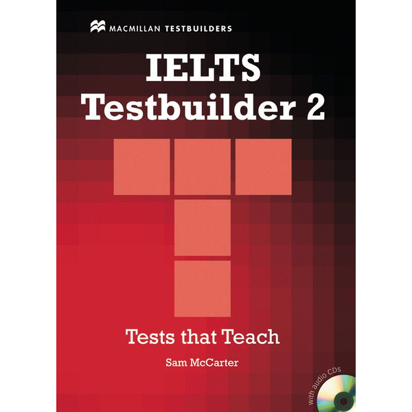 Sam McCarter - IELTS Testbuilder 2 - Student's Book with 2 Audio-CDs and Key