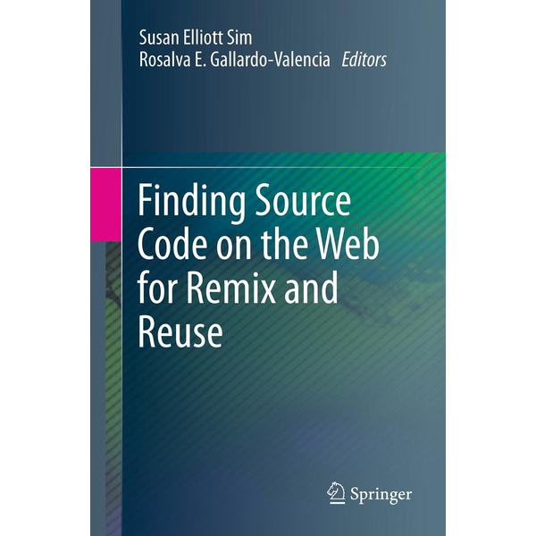 Springer US - Finding Source Code on the Web for Remix and Reuse
