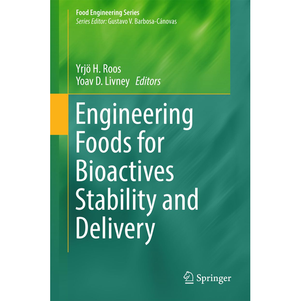 Springer US - Engineering Foods for Bioactives Stability and Delivery