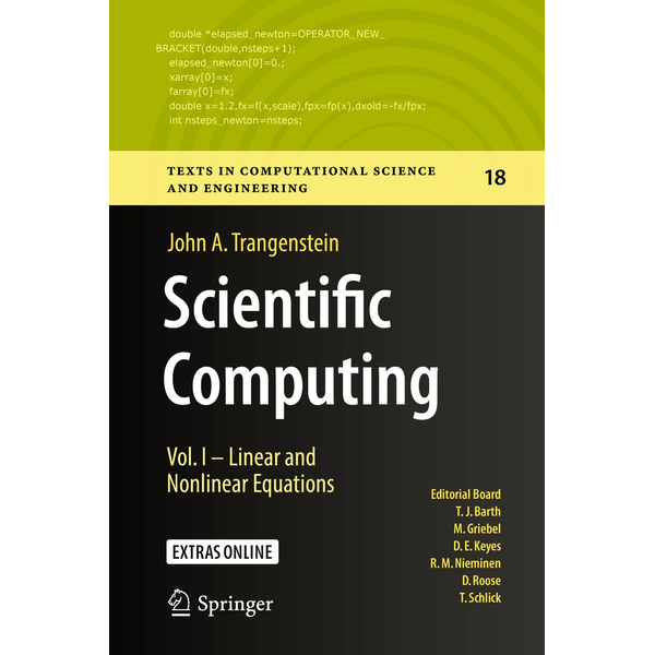 John A. Trangenstein - Scientific Computing - Vol. I - Linear and Nonlinear Equations