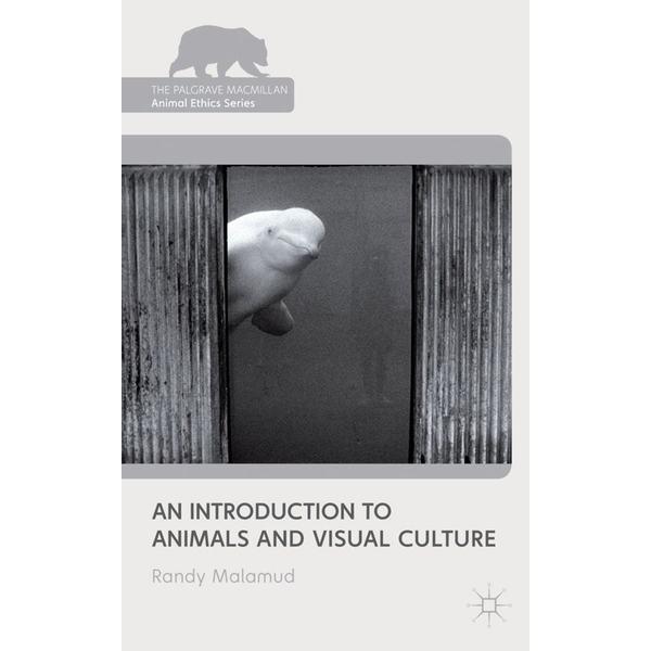 R. Malamud - An Introduction to Animals and Visual Culture