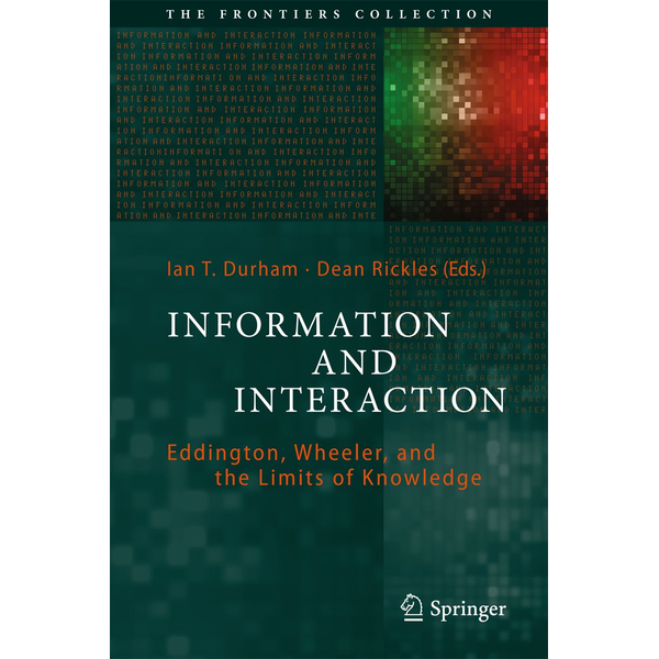 Springer International Publishing - Information and Interaction - Eddington, Wheeler, and the Limits of Knowledge