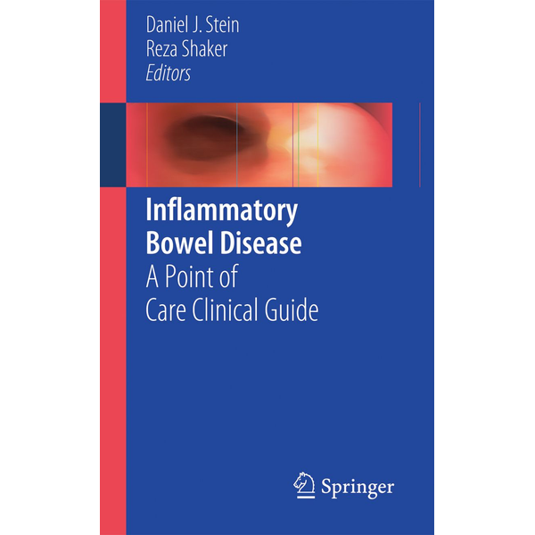 Springer International Publishing - Inflammatory Bowel Disease - A Point of Care Clinical Guide