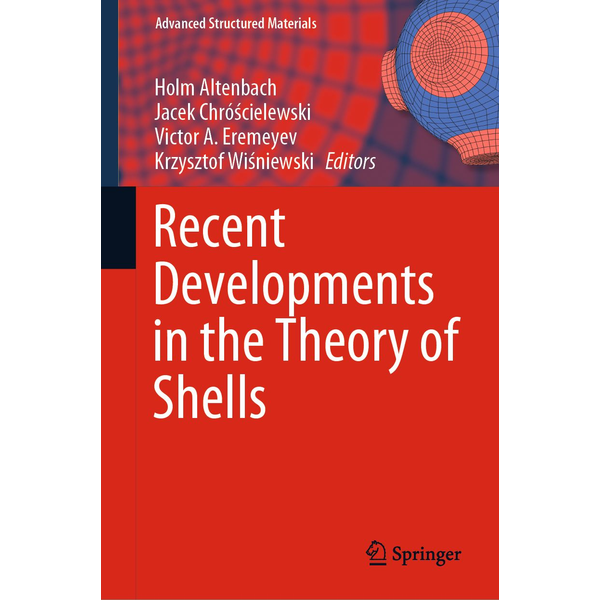 Springer International Publishing - Recent Developments in the Theory of Shells