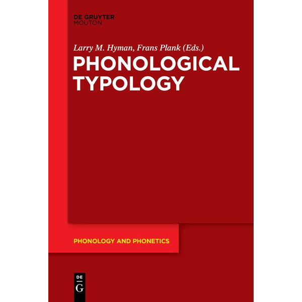 de Gruyter Mouton - Phonological Typology
