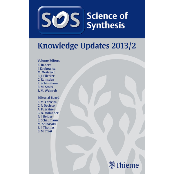 Thieme - Science of Synthesis Knowledge Updates 2013 Vol. 2
