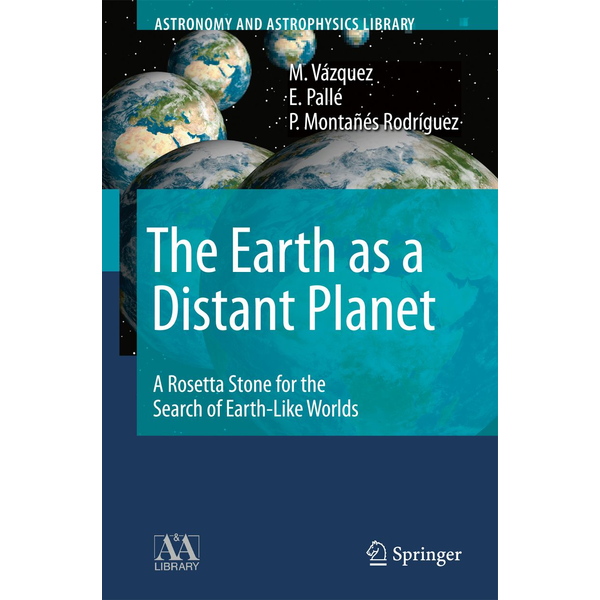 M. Vázquez - The Earth as a Distant Planet - A Rosetta Stone for the Search of Earth-Like Worlds