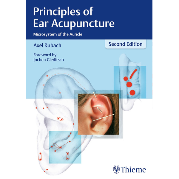Axel Rubach - Principles of Ear Acupuncture - Microsystem of the Auricle