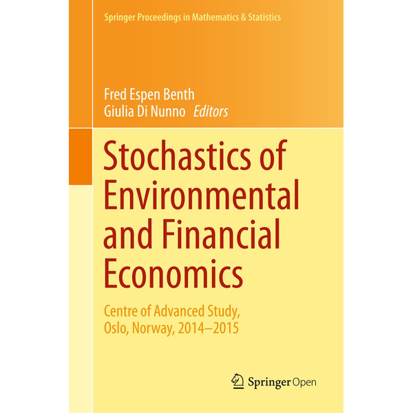 Springer International Publishing - Stochastics of Environmental and Financial Economics - Centre of Advanced Study, Oslo, Norway, 2014-2015