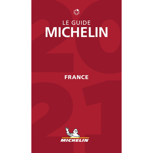 Michelin Editions des Voyages - Michelin France 2021 - Hotels & Restaurants