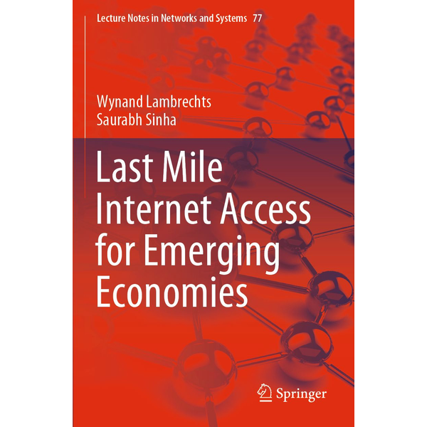 Wynand Lambrechts - Last Mile Internet Access for Emerging Economies