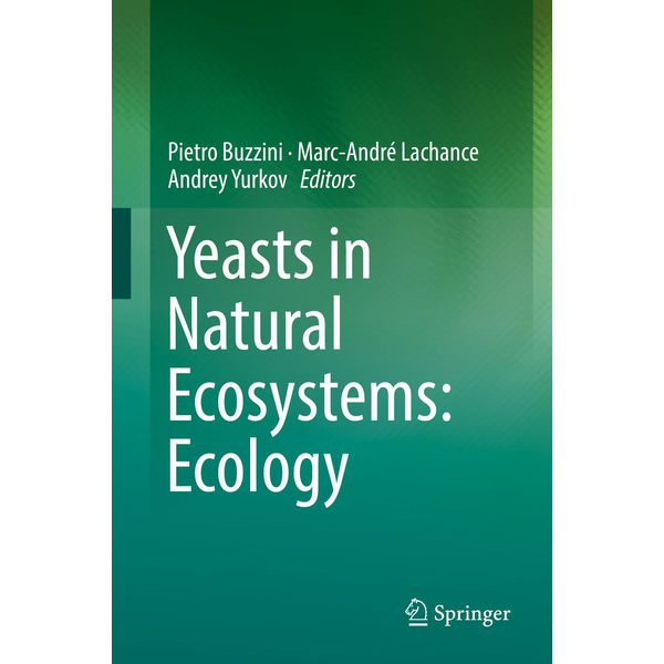 Springer International Publishing - Yeasts in Natural Ecosystems: Ecology