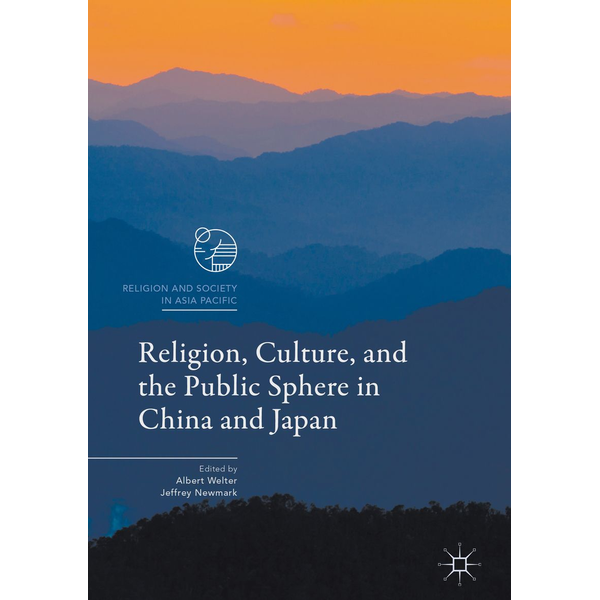 Springer Singapore - Religion, Culture, and the Public Sphere in China and Japan